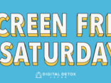 SCREEN FREE SATURDAY – 無料オンラインデジタルデトックス